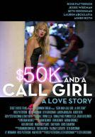 $50K and a Call Girl : A Love Story